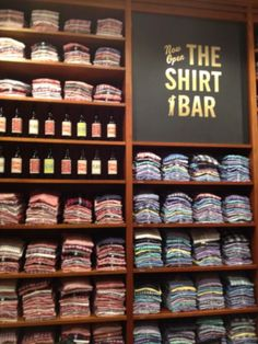 I Love every shirt at the bar!!