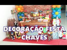 DECORAÇÃO DE FESTA CHAVES Alice 2 aninhos - YouTube