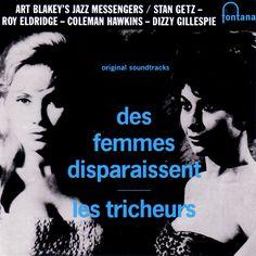Art Blakey's Jazz Messengers -- Des Femmes Disparaissent & Les Tricheurs