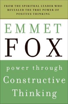 Power Through Constructive Thinking (Plus) by Emmet Fox. $11.98. Publisher: HarperOne; Reprint edition (June 16, 2009). Publication: June 16, 2009. Series - Plus. Author: Emmet Fox. Save 25% Off!