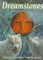 Cover of: Dreamstones by Maxine Trottier