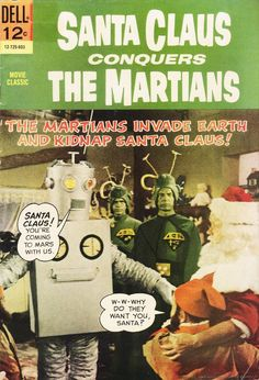 Santa Claus Conquers the Martians - a cheesy movie but so much amusement value!