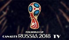CANALES DE TV DONDE SE TRANSMITIRÁ EL MUNDIAL RUSIA  2018
