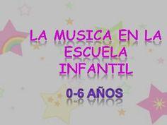 LA MUSICA EN LA ESCUELA INFANTIL
