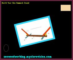 Build Your Own Hammock Stand 171746 - Woodworking Plans and Projects!