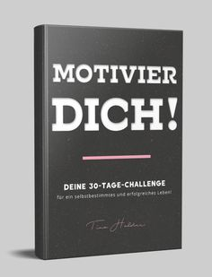 Motivier-Dich-Guide
