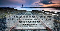 1 Petrus 4:7 - dailyverses.net
