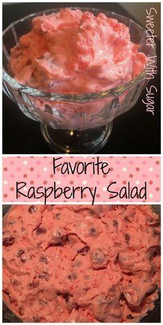 Favorite Raspberry Salad – Sweeter With Sugar