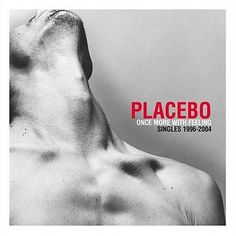Once More With Feeling: Singles 1996-2004 (Placebo)