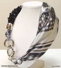 Resultado de imagen para foulard gioiello
