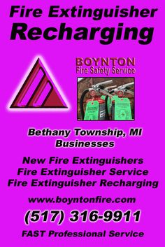 Fire Extinguisher Recharging Bethany Township (517) 316-9911 Discover the Complete Source for Fire Protection Equipment and Service.. We're Boynton Fire Safety Service!! Call us Today!