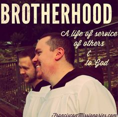 Brotherhood: A Life of Service of others and to God Our Life, Catholic, God, Couple Photos, Dios, Couple Shots, Couple Photography, Allah, Couple Pictures