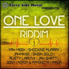 One Love Riddim - Sarre Side Music - Riddim Tun Up