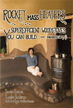 Super-efficient Woodstoves You Can Build and Snuggle Up To http://www
