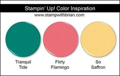 Stampin' Up! Color Inspiration: Tranquil Tide (New 2017-2019 In Color), Flirty Flamingo, So Saffron