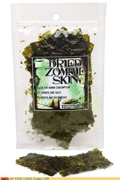dried zombie skin- omg my bestie is a vegetarian and loves seaweed strips - totally gonna do this for my halloween party