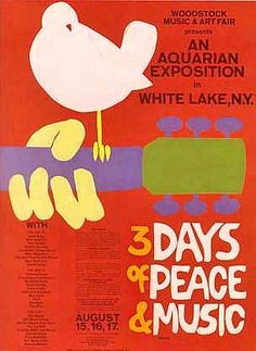 "A vintage poster from the Woodstock music festival - Woodstock 40 years on: The legend, the legacy We weren""t there but. We were married on Woodstock week-end."