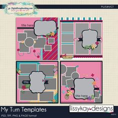My Turn by LissyKay Designs
