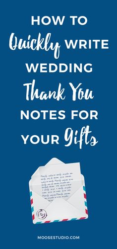 How To Write Thank You Notes For Your Wedding Gifts
