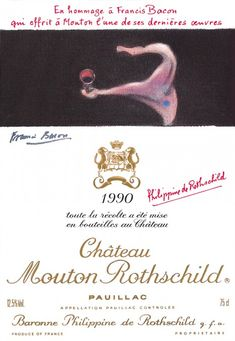 1990 Chateau Mouton-Rothschild label by Francis Bacon. #Wine