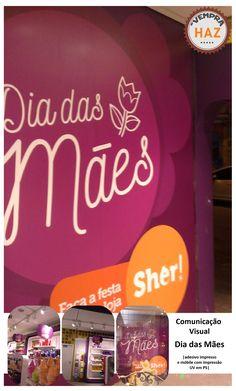 Comunicação Visual Temático Dia das Mães. Adesivo vinil impresso aplicado no ambiente interno da loja. #haz #hazsign #comunicaçãovisual #adesivo #comunicação #adesivo #impressão #impressãodigital #lojasher #diadasmães