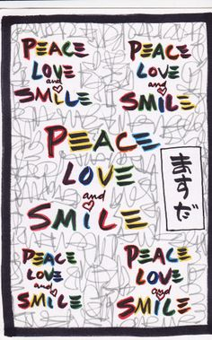 Peace Love and Smile x's5