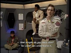 """Red Dwarf: """"So simple Lister can understand it. / Rimmer, Lister, & the Cat Welsh, British Comedy, British Humor, Sci Fi Comedy, Keeping Up Appearances, Red Dwarf, Bbc Tv Series, Cool Names, Best Shows Ever"""
