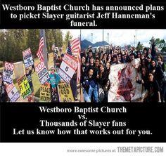 Good luck, Westboro Baptist Church…