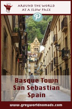 Basque town of San Sebastián in Spain? A photo journal of a great town.
