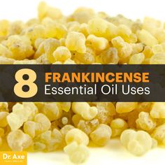 Frankincense - Dr.Axe Great read!  Lots of recipes!