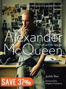 Alexander Mcqueen: The Life And Legacy by Judith Watt #TheReaders #TheTrendsetter