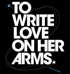 To Write Love On Her Arms. Stand against self-abuse & self-harm with @TWLOHA. Visit twloha.com to learn more.