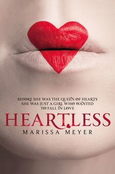 heartless by marissa meyer // review // reading through the night