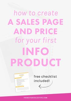 How to Create a Sales Page and Price Your First Info Product (#InfoProductBiz Series) | Are you a blogger or infopreneur who wants to launch her first digital product? This tutorial includes exactly what to put in your sales page AND how to price your product (with specific price examples!). Click through to read the whole post and download the free checklist!