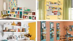 DIY Shelf Ideas  - not my style in lower left, but definitely good idea to translate to my style or anyone's style by swapping out the shelf holders and rods.