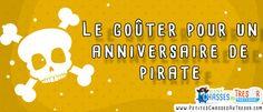 Goûter d'anniversaire de pirate pour enfants