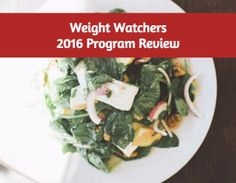 Weight Watchers smart points and 2016 program review. Includes information on…
