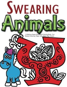Swearing Animals: A Hilarious Swear Word Adult Coloring Book: Fun Sweary  Colouring: Dogs