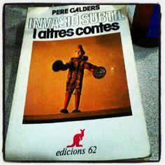 Invasió subtil i altres contes.  Dotzena edició: desembre de 1987.  Edicions 62.