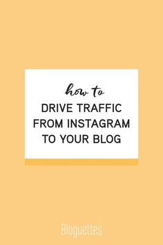 Here are four easy ways to drive traffic from Instagram to your blog…