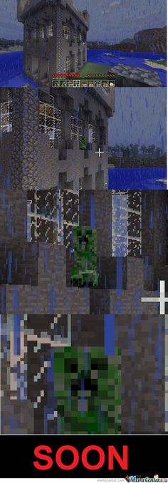 If you play minecraft the you know this soon feeling....