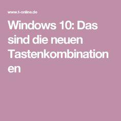 Windows 10: Das sind die neuen Tastenkombinationen