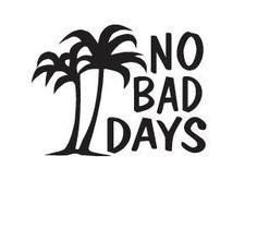 No Bad Days Palm Decal  www.nobaddays.com