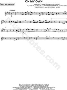 Print and download On My Own sheet music from Les Misérables arranged for Alto Saxophone. Instrumental Solo in D Major.