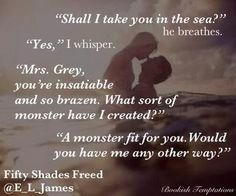 """""""❤Fifty Shades Freed❤️Ana and Christian on honeymoon"""" Fifty Shades Quotes, Shade Quotes, Fifty Shades Darker, Fifty Shades Of Grey, Anastacia Steele, 50 Shades Trilogy, Favorite Book Quotes, Favorite Things, Grey Quotes"""