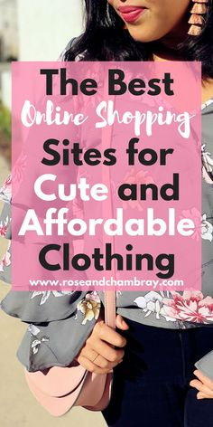 A list of the top websites for cute, affordable clothing for millennial women on a budget! Plus tips on how to get the best deals at these stores.