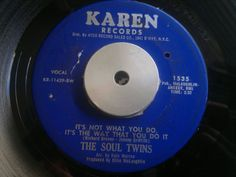THE SOUL TWINS - It s Not What You Do - KAREN   Records 45   Northern Soul,Funk