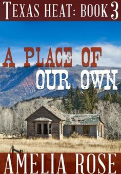 A Place Of Our Own (Contemporary Cowboy Romance) (Texas Heat) by Amelia Rose, http://www.amazon.com/dp/B00IAXP83S/ref=cm_sw_r_pi_dp_kVnvtb0DSKVYE