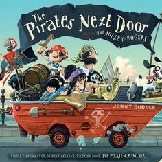 Jonny Duddle is the master of pirate stories. The Pirates Next Door and his other pirate books are recommended by Storytime magazine ~ STORYTIMEMAGAZINE. Images Pirates, The Pirates, Pirate Day, Pirate Theme, Pirate Birthday, 3rd Birthday, Matilda, Pirate Pictures, Pirate Activities