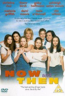 Now and Then - Four 12-year-old girls grow up together during an eventful small-town summer in 1970. (1995)